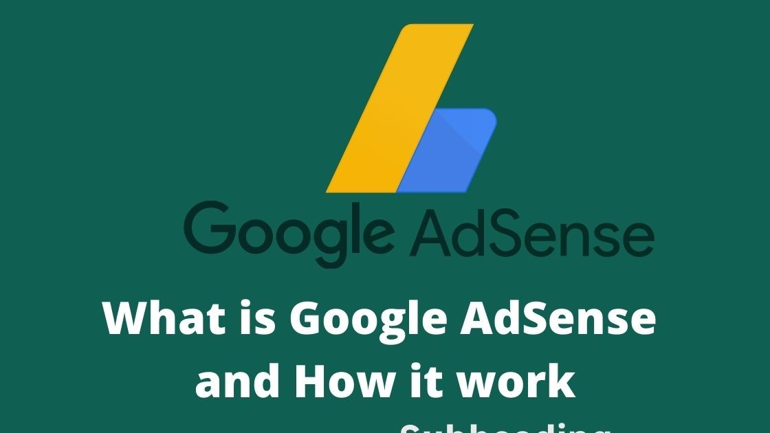 what is google adsense and how it works