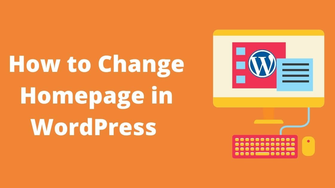 how to change homepage in wordpress