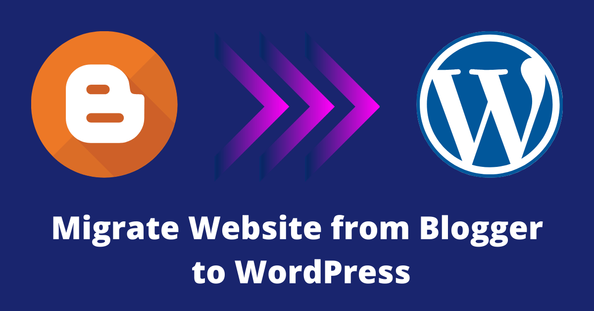 migrate website from blogger to wordpress