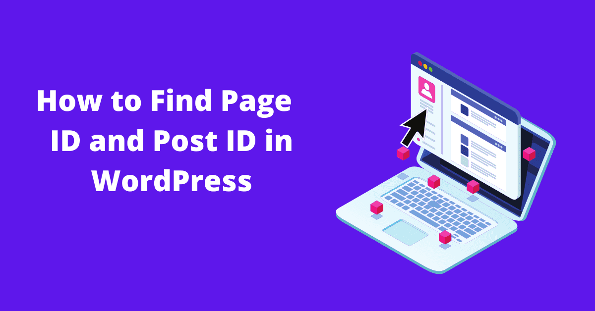 How to find page id and post id in WordPress
